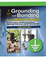 ARRL Grounding and Bonding for the Radio Amateur